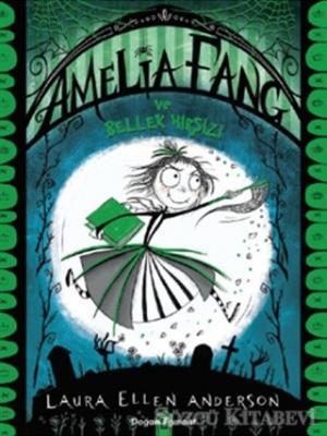 Amelia Fang ve Bellek Hırsızı