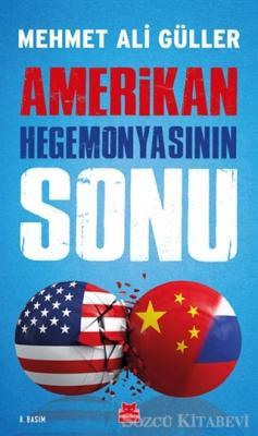 Amerikan Hegemonyasının Sonu (İmzalı)