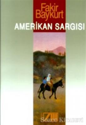 Fakir Baykurt - Amerikan Sargısı | Sözcü Kitabevi