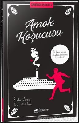 Stefan Zweig - Amok Koşucusu - Zamansız Eserler 9 | Sözcü Kitabevi