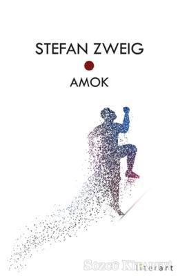 Stefan Zweig - Amok | Sözcü Kitabevi