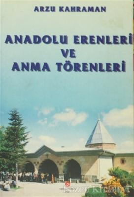 Anadolu Erenleri ve Anma Törenleri