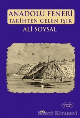 Anadolu Feneri  Tarihten Gelen Işık