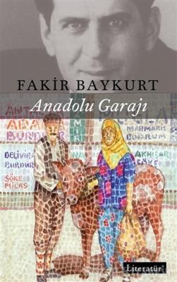 Fakir Baykurt - Anadolu Garajı | Sözcü Kitabevi