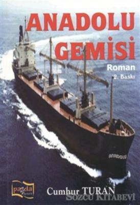 Cumhur Turan - Anadolu Gemisi   Sözcü Kitabevi