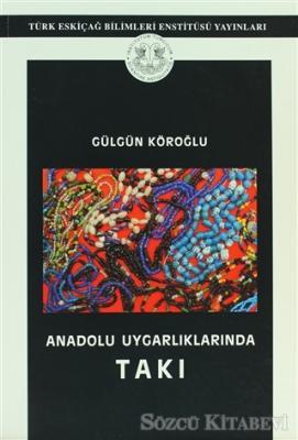 Anadolu Uygarlıklarında Takı