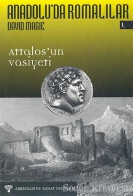 Anadolu'da Romalılar 1 - Attalos'un Vasiyeti