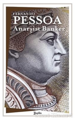 Fernando Pessoa - Anarşist Banker | Sözcü Kitabevi