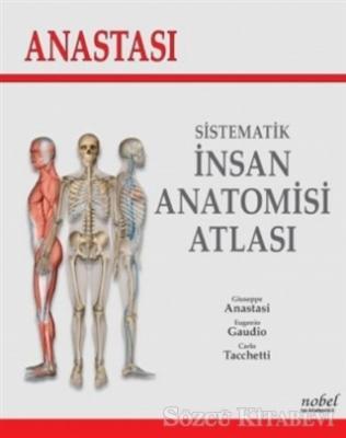Anastasi - Sistematik İnsan Anatomi Atlası