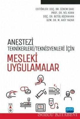 Anestezi Teknikerleri/Teknisyenleri İçin Mesleki Uygulamalar
