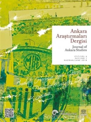 Ankara Araştırmaları Dergisi Cilt : 6 Sayı : 1 Haziran 2018