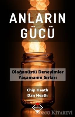 Chip Heath - Anların Gücü | Sözcü Kitabevi