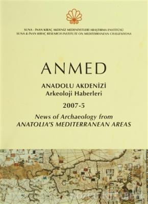 Anmed - Anadolu Akdenizi Arkeoloji Haberleri 2007-5 News Of Archaelogy From Anatolia's Mediterranean Areas