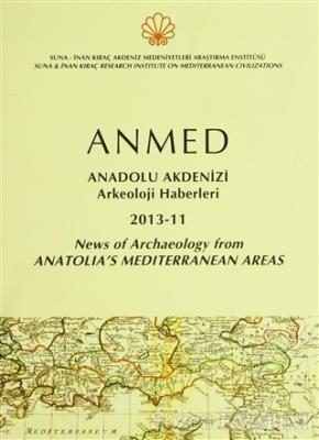 Anmed - Anadolu Akdenizi Arkeoloji Haberleri 2013-11 News Of Archaeology From Anatolia's Mediterranean Areas