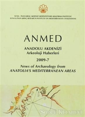 Anmed: Anadolu Akdenizi Arkeolojisi Haberleri 2009-7 / News Of Archaeology From Anatolia's Mediterranean Areas