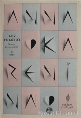 Lev Nikolayeviç Tolstoy - Anna Karenina Cilt: 2   Sözcü Kitabevi