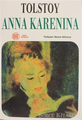 Lev Nikolayeviç Tolstoy - Anna Karenina | Sözcü Kitabevi