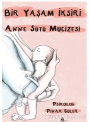 Anne Sütü Mucizesi