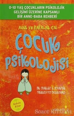 Anne ve Babalar İçin Çocuk Psikolojisi (Kokulu Kitap)