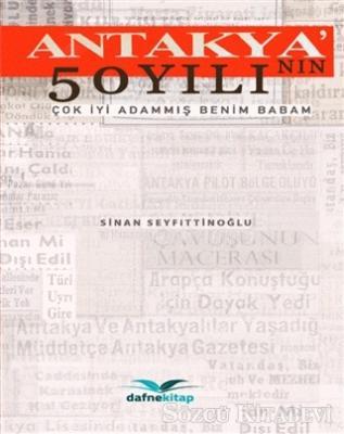 Antakya'nın 50 Yılı