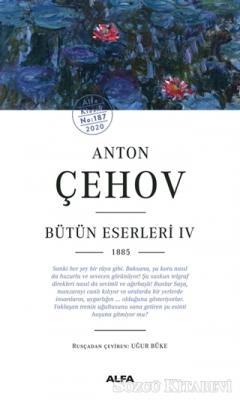 Anton Çehov - Bütün Eserleri 4 1885
