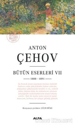 Anton Çehov - Bütün Eserleri 7 (1888 -1891)