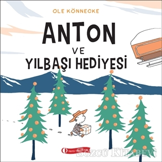 Ole Könnecke - Anton ve Yılbaşı Hediyesi   Sözcü Kitabevi
