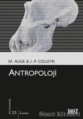 Marc Auge - Antropoloji | Sözcü Kitabevi