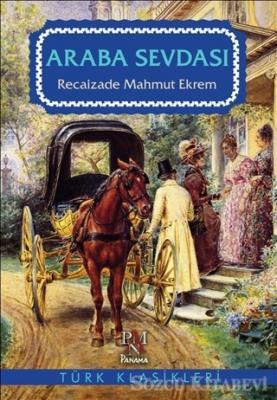 Recaizade Mahmut Ekrem - Araba Sevdası | Sözcü Kitabevi