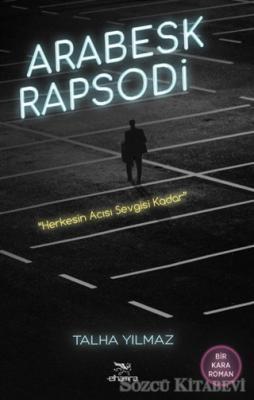 Talha Yılmaz - Arabesk Rapsodi | Sözcü Kitabevi