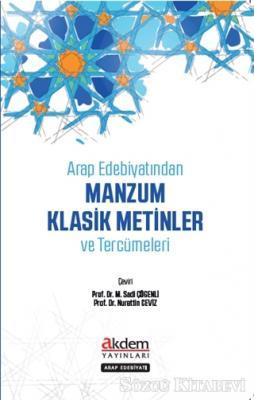 Arap Edebiyatından Manzum Klasik Metinler ve Tercümeleri