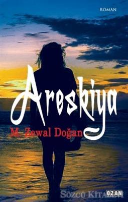 M. Zewal Doğan - Areskiya | Sözcü Kitabevi