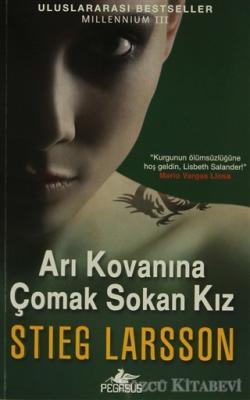 Stieg Larsson - Arı Kovanına Çomak Sokan Kız | Sözcü Kitabevi