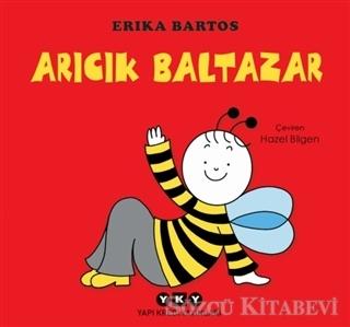 Erika Bartos - Arıcık Baltazar | Sözcü Kitabevi