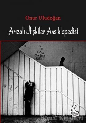Arızalı İlişkiler Ansiklopedisi