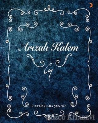Ceyda Caba Şendil - Arızalı Kalem | Sözcü Kitabevi