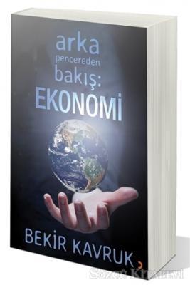 Arka Pencereden Bakış: Ekonomi