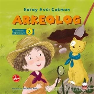 Arkeolog - Meslekleri Öğreniyorum 3