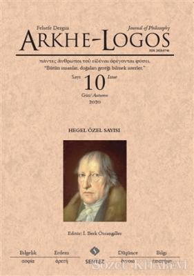 Arkhe - Logos Felsefe Dergisi Sayı: 10 Güz 2020