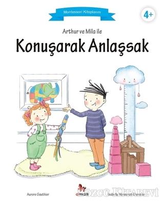 Aurore Gauthier - Arthur ve Mila ile Konuşarak Anlaşsak | Sözcü Kitabevi