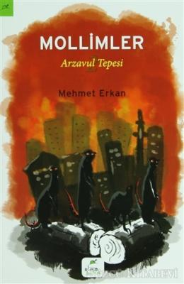 Mehmet Erkan - Arzavul Tepesi 2: Mollimler   Sözcü Kitabevi