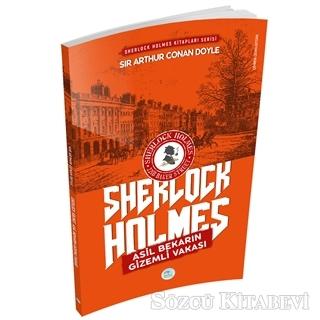 Sir Arthur Conan Doyle - Asil Bekarın Gizemli Vakası - Sherlock Holmes   Sözcü Kitabevi