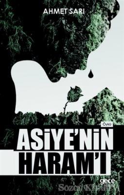 Asiye'nin Haram'ı