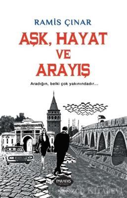 Ramis Çınar - Aşk, Hayat ve Arayış   Sözcü Kitabevi