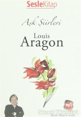 Aşk Şiirleri - Louis Aragon