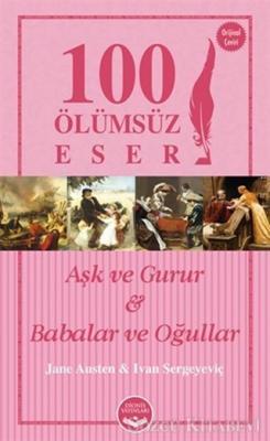 Jane Austen - Aşk ve Gurur ve Babalar ve Oğullar - 100 Ölümsüz Eser | Sözcü Kitabevi