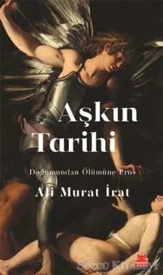 Ali Murat İrat - Aşkın Tarihi | Sözcü Kitabevi