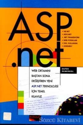 Asp.Net Web Ortamını Baştan Sona Değiştiren Yeni Asp.Net Teknolojisi İçin Temel Kılavuz