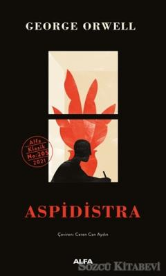 George Orwell - Aspidistra (Ciltli) | Sözcü Kitabevi