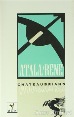 Atala-Rene / Çölde İki Vahşinin Aşkı